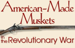 American Muskets