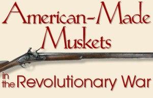 American Muskets